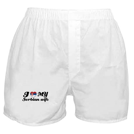 I love my serbian wife Boxer Shorts