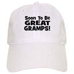 Soon To Be Great Gramps! Baseball Cap