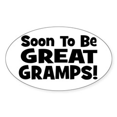 Soon To Be Great Gramps! Oval Decal
