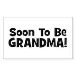 Soon To Be Grandma! Rectangle Sticker