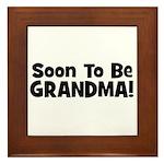 Soon To Be Grandma! Framed Tile