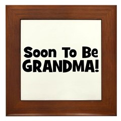 Soon To Be Grandma! Framed Tile