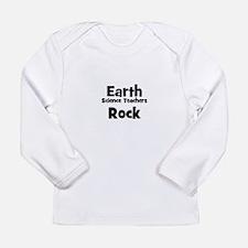 Earth Science Teachers Rock Long Sleeve T-Shirt