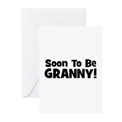 Soon To Be Granny! Greeting Cards (Pk of 20)