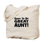Soon To Be Great Aunt!  Tote Bag