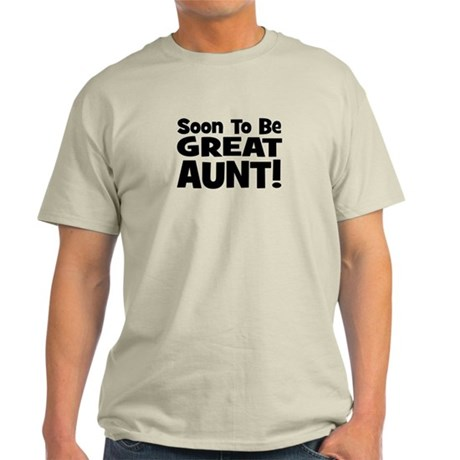 Soon To Be Great Aunt! Light T-Shirt