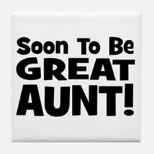 Soon To Be Great Aunt!  Tile Coaster