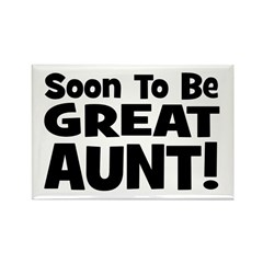 Soon To Be Great Aunt! Rectangle Magnet