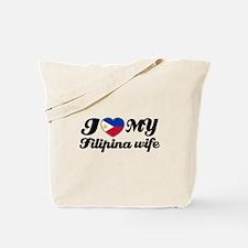 I love my Filipina wife Tote Bag