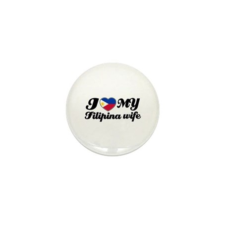 I love my Filipina wife Mini Button (100 pack)