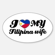 I love my Filipina wife Oval Decal