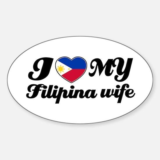 I love my Filipina wife Oval Decal