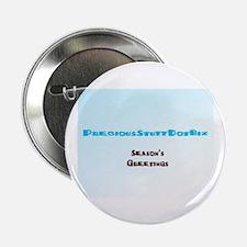 "PreciousStuffDotBiz Seasons Greetings 2.25"" Button"
