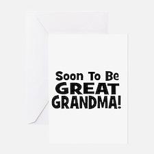 Soon To Be Great Grandma! Greeting Card