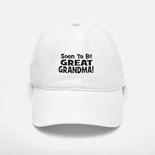 Soon To Be Great Grandma! Baseball Baseball Cap