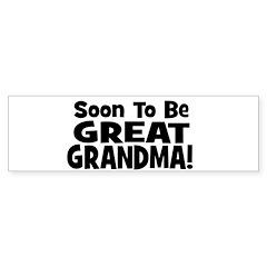 Soon To Be Great Grandma! Bumper Bumper Sticker