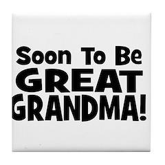 Soon To Be Great Grandma! Tile Coaster