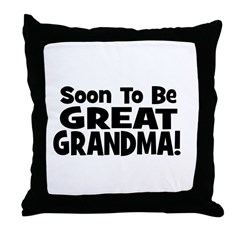 Soon To Be Great Grandma! Throw Pillow