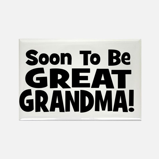 Soon To Be Great Grandma! Rectangle Magnet