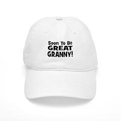 Soon To Be Great Granny! Baseball Cap