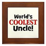 World's Coolest Uncle!  Framed Tile