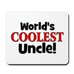World's Coolest Uncle!  Mousepad