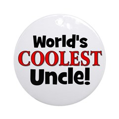 World's Coolest Uncle! Ornament (Round)