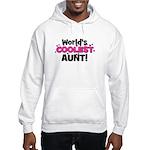 World's Coolest Aunt! Hooded Sweatshirt
