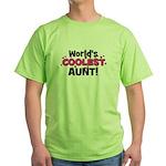 World's Coolest Aunt! Green T-Shirt