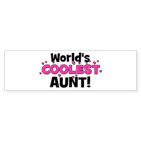 World's Coolest Aunt! Bumper Sticker