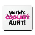 World's Coolest Aunt! Mousepad