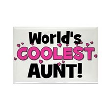 World's Coolest Aunt! Rectangle Magnet