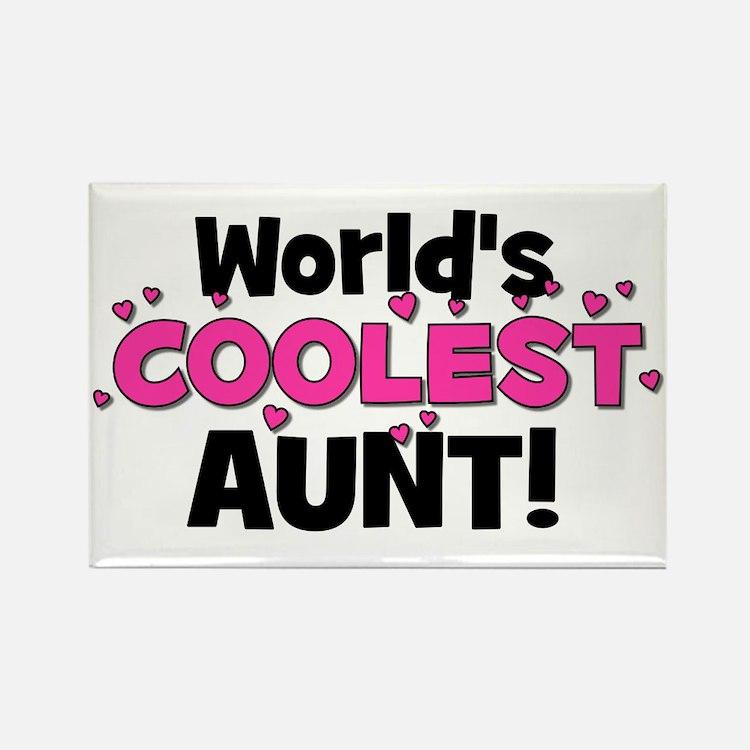 World's Coolest Aunt! Rectangle Magnet