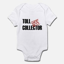 Off Duty Toll Collector Infant Bodysuit