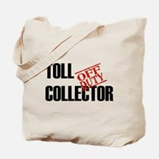 Off Duty Toll Collector Tote Bag