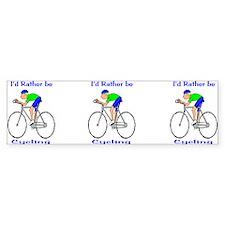 I'd Rather be Cycling Bumper Bumper Sticker