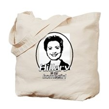 Hillary is my homegirl Tote Bag