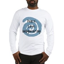 Peace. Love. Babywearing. Long Sleeve T-Shirt