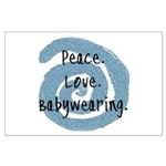 Peace. Love. Babywearing. Large Poster
