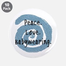 "Peace. Love. Babywearing. 3.5"" Button (10 pack)"