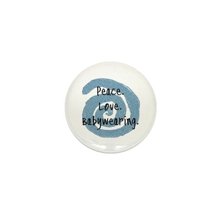 Peace. Love. Babywearing. Mini Button