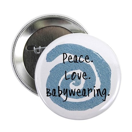 """Peace. Love. Babywearing. 2.25"""" Button (100 pack)"""