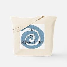 Peace. Love. Babywearing. Tote Bag