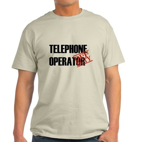 Off Duty Telephone Operator Light T-Shirt