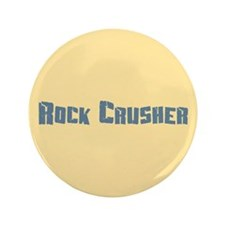 """Rock Crusher 3.5"""" Button"""