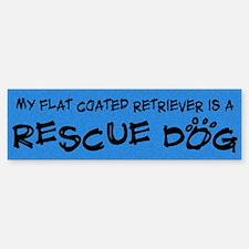 Rescue Dog Flat Coated Retriever Bumper Bumper Bumper Sticker