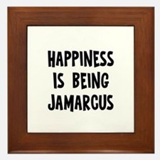 Happiness is being Jamarcus Framed Tile