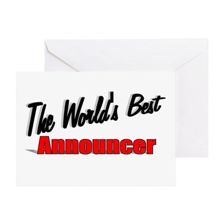 """""""The World's Best Announcer"""" Greeting Card"""