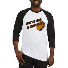 I put the urine in tambourine Baseball Jersey