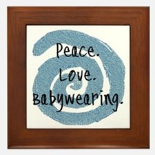 Peace. Love. Babywearing. Framed Tile